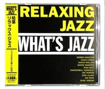 WHAT'S JAZZ RELAXING JAZZ