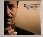 BROTHER'S KEEPER/KARL DENSON'S TINY UNIVERSE