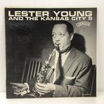 LESTER YOUNG AND THE KANSAS CITY FIVE