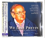 WE LIKE PREVIN A JAZZ TRIBUTE TO ANDRE PREVIN/JACOB FISCHER
