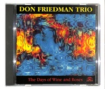 THE DAYS OF WINE AND ROSES/DON FRIEDMAN