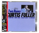 TWO BONES/CURTIS FULLER