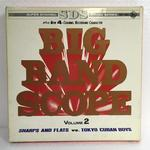 BIG BAND SCOPE VOL.2/SHARPS & FLATS V.S. TOKYO CUBAN BOYS
