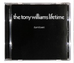 TURN IT OVER/THE TONY WILLIAMS LIFETIME