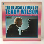 THE DELICATE SWING OF TEDDY WILSON