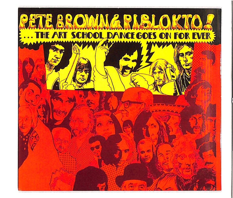 THE ART SCHOOL DANCE GOES ON FOR EVER/PETE BROWN & PIBLOKTO PETE BROWN & PIBLOKTO 画像