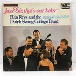 JAZZ SIR, THAT'S OUR BABY/RITA REYS