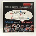 COOL AND CRAZY/SHORTY ROGERS