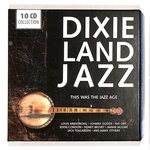 DIXIE LAND JAZZ THIS WAS JAZZ AGE