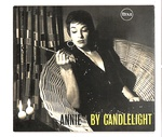 ANNIE BY CANDLELIGHT/ANNIE ROSS