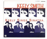 KEELY SINGS SINATRA/KEELY SMITH