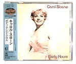 EARLY HOURS/CAROL SLOANE
