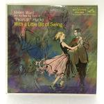 "WITH A LITTLE BIT OF SWING/HELEN WARD & ""PEANUTS"" HUCKO"