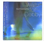 WALTS FOR DEBBY/DON FRIEDMAN