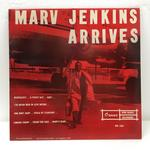 ARRIVES/MARV JENKINS