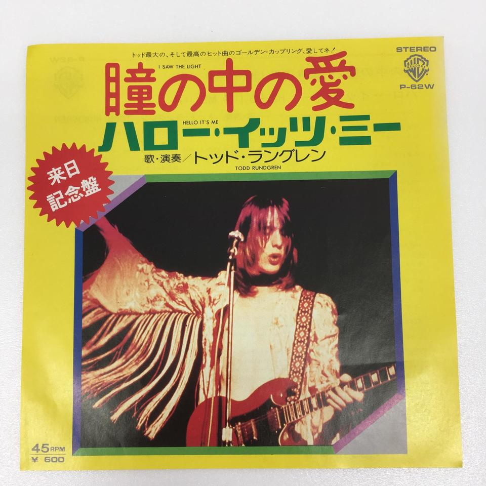 「I SAW THE LIGHT」「HELLO IT'S ME」/TODD RUNDGREN TODD RUNDGREN 画像