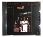 LIVE AT VILLAGE VANGUARD/GEORGE ADAMS