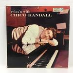 RELAX'N WITH CHICO RANDALL/THE CHICO RANDALL TRIO
