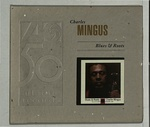 BLUES & ROOTS/CHARLIE MINGUS