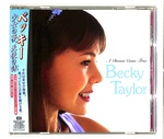 A DREAM COME TRUE/BECKY TAYLOR