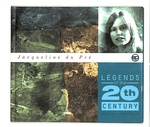 LEGENDS OF THE 20th CENTURY/JACQUELINE DU PRE