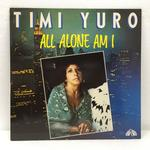 ALL ALONE AM I/TIMI YURO