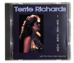 I CRIED FOR YOU/TERRIE RICHARDS