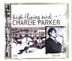 HIGH FLYING BIRD/CHARLIE PARKER