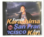 IN SAN FRANCISCO/FUMIO KARASHIMA