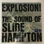EXPLOSION! THE SOUND OF SLIDE HAMPTON