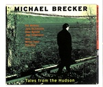 TALES FROM HUDSON/MICHAEL BRECKER
