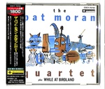 THE PAT MORAN QUARTET/WHILE AT BIRDLAND