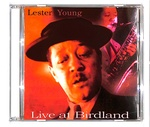 LIVE AT BIRDLAND/LESTER YOUNG