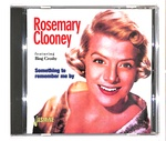 SOMETHING TO REMEMBER ME BY/ROSEMARY CLOONEY