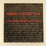 BENNY CARTER 1945 PLUS THE METRONOME ALL-STARS