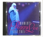 MOMENTS LIKE THIS/PEGGY LEE