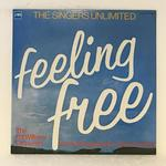 FEELING FREE/THE SINGERS UNLIMITED