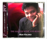 THE DAYS OF WINE AND ROSES/KEN VALDEZ