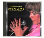 LIVE AT CHAN'S/REBECCA PARRIS