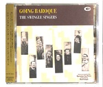 GOING BAROQUE/LES SWINGLE SINGERS