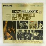DIZZY GILLESPIE&THE DOUBLE SIX OF PARIS