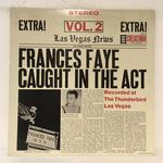 CAUGHT IN THE ACT VOL.2/FRANCES FAYE