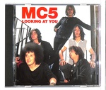 LOOKING AT YOU/MC5