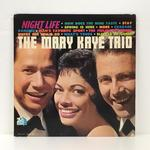 NIGHT LIFE/THE MARY KAYE TRIO