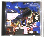 CAUGHT LIVE/MOODY BLUES