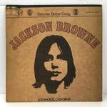 SATURATE BEFORE USING/JACKSON BROWNE