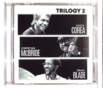 TRILOGY 2/CHICK COREA