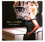 THIS IS CAROL LOVE SONG 20/CAROL WELSMAN