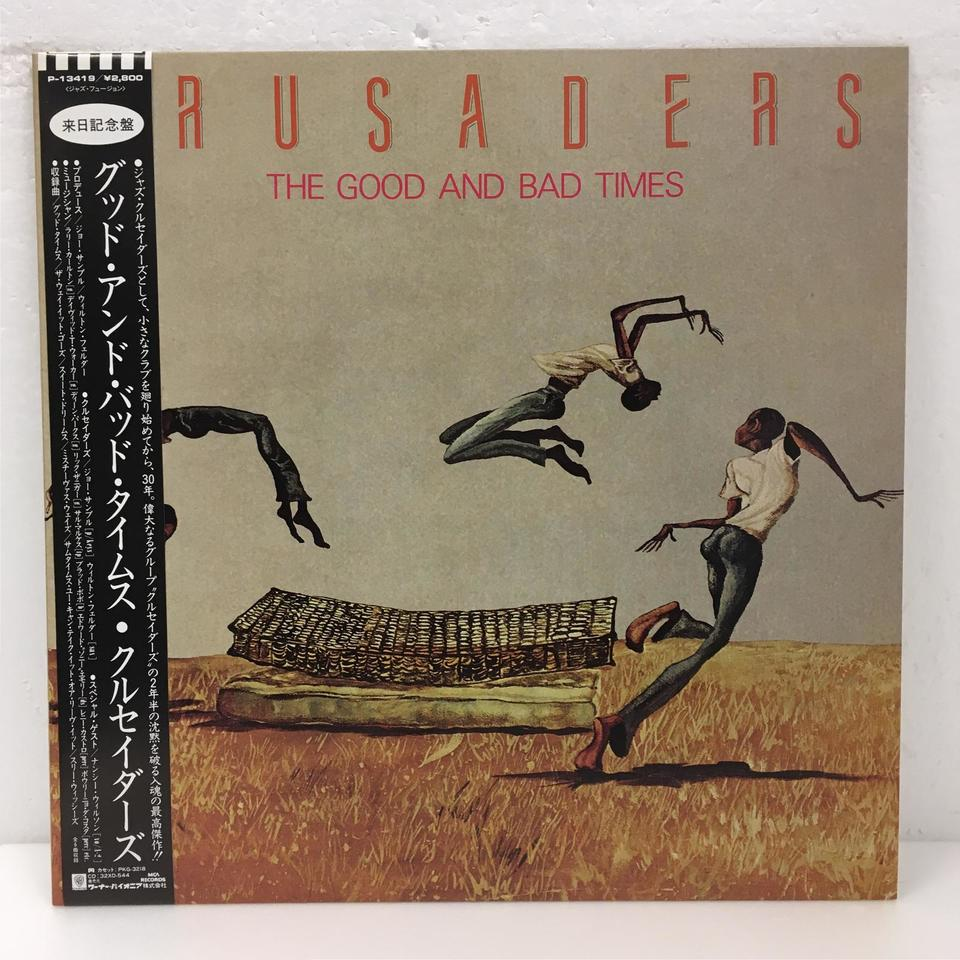THE GOOD AND BAD TIMES/CRUSADERS CRUSADERS 画像