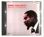 THE BERLIN CONCERTS/ERIC DOLPHY